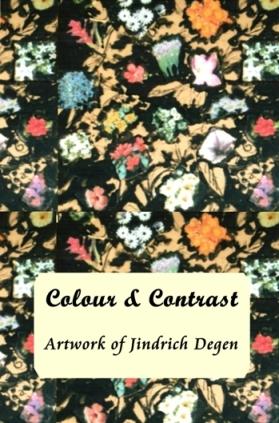 Colour and Contrast - Artwork of Jindrich Degen